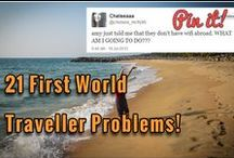 First World Traveller Problems! / These poor world travellers have never-ending first world problems… Found on Twitter, these genuine tweets are ridiculous, small-minded and silly – But hilarious either way!  But unfortunately we can relate to most of these... Can you?!