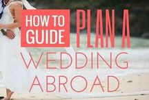 weddings abroad planning ~ advice, tips & resources designed for destination weddings / Wedding planning checklists, destination guides, wedding trends, wedding photographer, wedding beauty tips, wedding legalities & reviews to help make planning an overseas wedding that little bit easier.