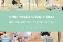 WHITE WEDDING Party Ideas / Dessert table ideas for white parties and weddings in general by Sweet Garden Creations