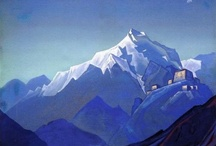 Nicholas Roerich / Painter of Russia, Landscapes, Buddhism, Christianity, Sufism, Taoism, Islam, Himalayas, Wisdom, Enlightenment.