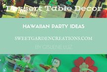 Hawaiian Party Ideas / Sweet Garden Creations, Table scapes, dessert tables, sweets, cany, chocolate, Luau Party,  Hawaiian theme . Aloha cake, etc
