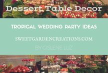 Tropical Wedding Ideas / sweets, desserts, tropical, destinations wedding,  elegant wedding table