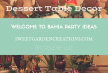 Welcome to Bahia Brazil!!! Party ideas!!! / Bahia theme party, sweets, decor ideas, tropical desserts, sweet 16, candy