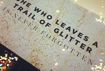 Glitter / by Amanda Revels