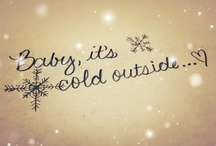 My * WINTER * Love / Everything that makes this season the most special time of the year !! / by Maria Maad