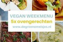 Vegan Weekmenu De Groene Meisjes / recepten, tips ideëen voor vegan menu om gezond en gevarieerd vegan te eten.