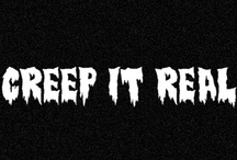 CREEP IT REAL / Morbid and Macabre  / by Amber R♥se