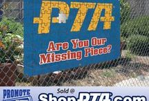 Promote Your PTA / Coordinated Marketing Materials like Posters, Signs, Banners & buttons.