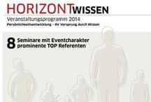 Aachen - HORIZONT WISSEN / Persönlichkeitsentwicklung – Ihr Vorsprung durch Wissen!