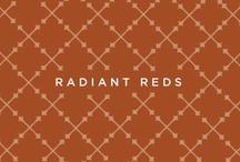 Radiant reds