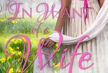 "'In Want of a Wife: A Sweet, Clean Regency Romance Novella"" by Odelia Floris / Here is a collection of images related to things you will find in ""In Want of a Wife""."