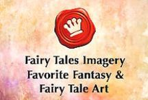 Favorite Fantasy and Fairy Tale Art / Amazing artists whose work I adore featuring conceptual photography, digital artistry, and paintings. All in the realm of Fairy Tales, Fantasy, and Surreal Illustrations. Super talented  illustrators and artists whose work captivates and inspires me.