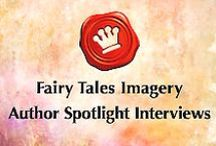 Author Spotlight Interviews / Fairy Tales Imagery Author Spotlight features amazing fantasy, fairy tales, children's and YA literature writers and published authors! Interviews, book trailers, giveaways and more!   http://fairytalesimagery.tumblr.com/fairytalesimageryauthorspotlight