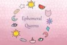 Ephemeral Queens. / https://www.facebook.com/EpehemeralQueens/