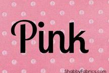 All Things Pink... / by Rachael Powell Dahlgren