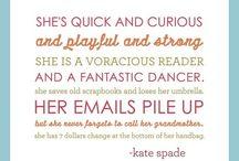 Words of wisdom  / by Emily Karg