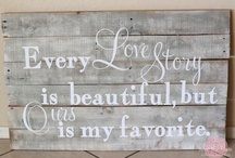 Signs / Wedding Signs & Quotes