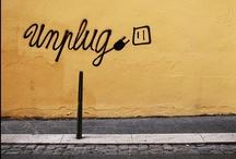 unplug / by Deirdre M
