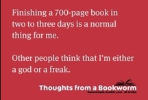 Book Worm / I read too much.