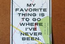 Favorite Thing / ...is to go where I've never been.
