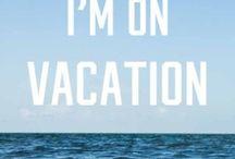 vacation / by Elizabeth Kamal