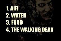 The Walking Dead / by J Masterson