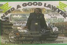 Tacky Lawyer Ads / Lawyers do good work to help people but their marketing  efforts to attract clients sometimes goes too far or can be in bad taste.  Please do not sue me for this lawyer humour board.