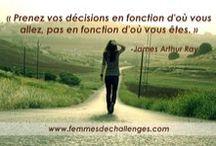 Inspirations / Citations / Citations pour vous inspirer à déployer la femme de challenge qui est en vous!