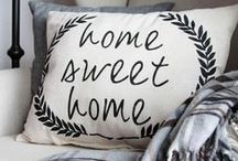 Home, sweet home. / Home decorating ideas