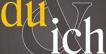DU & ICH! / Ideen in alle Richtungen ;)