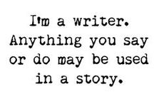 For The Writer In Me. / by Stazia The  Fandom Warrior