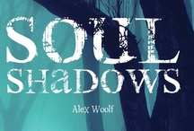Soul Shadows / Soul Shadows, a young adult fiction horror book.  'Estelle thinks that a stay in a remote cottage will give her the peace and quiet that she needs, but the nearby wood holds a terrible secret.'