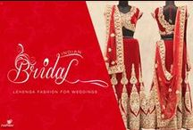 Next Generation Bridal Wear / Garments that every Bride dreams of..