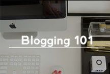 Blogging 101 / tips and advice for fashion and style bloggers / by B. Rose| A Fashion Company