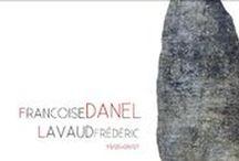 DANEL-LAVAUD-DAGART / Wystawa twórczości francuskich artystów. Malarka Francoise DANEL oraz rzeźbiarz Frederic LAVAUD po raz pierwszy w Polsce prezentują swoje prace w DagArt Galerie. Artyści byli obecni na wernisażu 19 maja o godzinie 19:00.   DANEL-LAVAUD 19 V - 9 VII 2016
