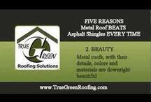 True Green Roofing Videos / Metal Roof Videos and Testimonials http://www.truegreenroofing.com