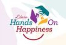 Hands On Happiness / L'dara Hands On Happiness is committed to the notion that everyone deserves to experience happiness.  In life, everyone's road to happiness is unique.  That is why L'dara Hands On Happiness will support programs and encourage participation in a variety of efforts with the common goal of improving lives and creating happiness where it's needed