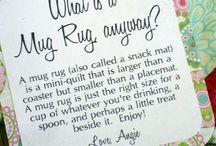 Mug Rugs 4 All!