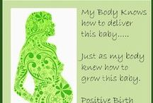 Birth Affirmations / The key to a great birth
