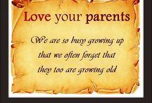 My parents  / Love n respect
