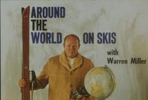 People That Inspire Us / Legends of skiing, snowboarding and the outdoor world