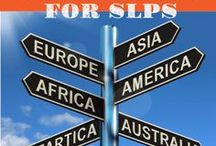 SLPs  Working Overseas / Whether you left your country to work in another or experienced a great volunteer position, these are pins for the wanderlust SLP.