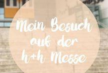 NEUE INSPIRATIONEN von der h+h cologne Messe 2017 / Ich war auf der h+h Messe in Köln und habe dort so viele tolle neue Dinge gesehen und wunderbare Menschen getroffen. Davon wollte ich euch erzählen und natürlich Bilder zeigen.