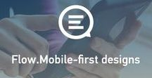 Flow. Mobile First Design / Mobile First Design is a crucial activity for any Digital Marketing Agency located in China.