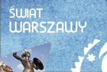 Świat Warszawy / Świat Warszawy