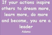 Leadership  / Inspire to Leadership ..