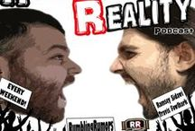 Rumbling Reality Podcast / Not your average wrestling Podcast!  Rumbling Reality airs every weekend for your ear holes!