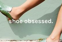 shoe obsessed.