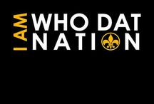 Who Dat Nation / by Adrian Byrd