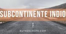 Guía Subcontinete Indio   Ruta del Mate / Tablero de viajes a los países del Subcontinente Indio: India, Nepal, Sri Lanka...